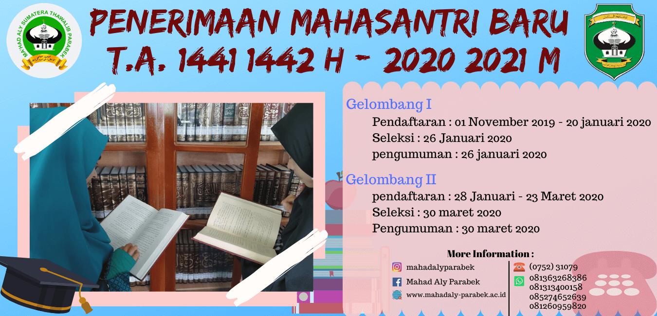 Penerimaan Mahasantri Baru T.A. 1441/1442 H (2020/2021 M)